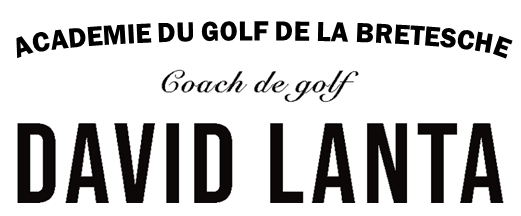 David Lanta, Stage de golf au domaine de la Bretsche